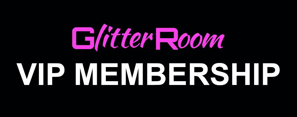 Glitter room VIP membership